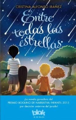 Entre todas las estrellas / Among All of the Stars (Paperback)