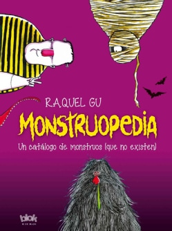 Monstruopedia / Monsterpedia: Un Catalogo De Monstruos (Que No Existen) (Hardcover)