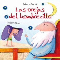 Las orejas del hombrecillo / The Little Man with Big Ears (Hardcover)