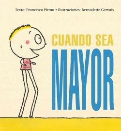 Cuando sea mayor / When I Grow Up (Hardcover)