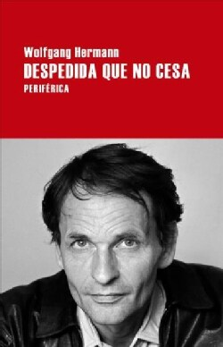 Despedida que no Cesa/ Farewell that does not stop (Paperback)
