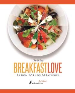 Breakfast Love / Pasion por los desayunos (Hardcover)