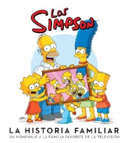 Los Simpson la historia familiar / The Simpsons Family History (Hardcover)