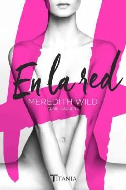 En la red / Hardwired (Paperback)