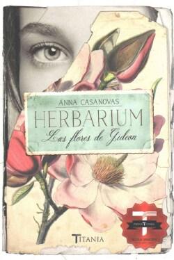 Herbarium Las flores de Gideon / Herbarium Gideon Flowers (Paperback)