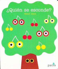 ¿Quien se esconde?/ Who Is Hiding? (Board book)