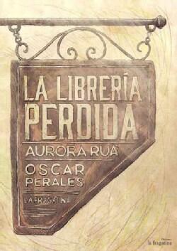 La libreria perdida / The Lost Library (Hardcover)