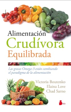 Alimentacion crudivora equilibrada/ Raw and Beyond (Paperback)