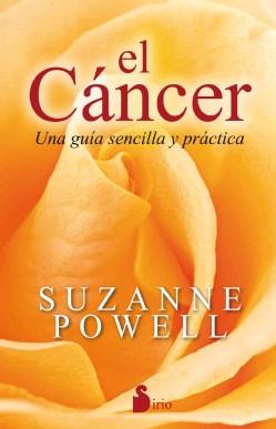 El cancer / Cancer: Una Guia Sencilla Y Practica (Paperback)