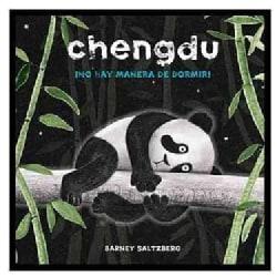 Chengdu no hay manera de dormer! / Chengdu Could Not, Would Not, Fall Asleep (Hardcover)