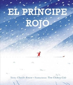 El principe rojo / The Red Prince (Hardcover)