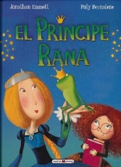 El principe rana/ Prince Ribbit (Hardcover)