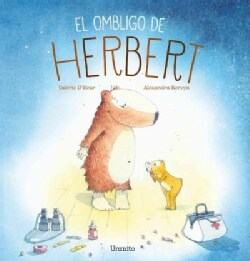 El ombligo de Herbert / Herbert's Belly Button (Hardcover)