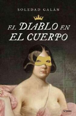 El diablo en el cuerpo / The Devil in the Body (Paperback)