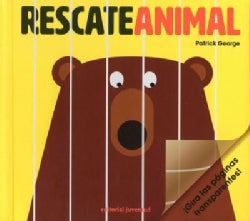 Rescate animal/ Animal Rescue (Hardcover)