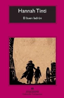 El buen ladron / The Good Thief (Paperback)