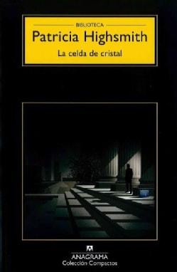 La celda de cristal / The Glass Cell (Paperback)