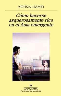 Como hacerse asquerosamente rico en el Asia emergente / How to Get Filthy Rich in Rising Asia (Paperback)
