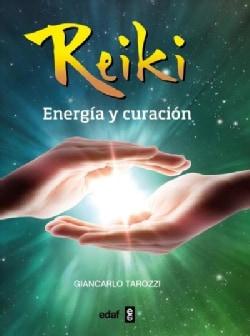 Reiki / Reiki: Energia Y Curacion / Energy and Healing (Paperback)