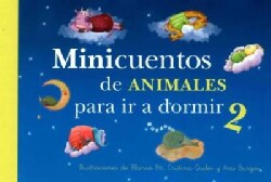 Minicuentos de animales para ir a dormer 2 / Minicuentos Animal to Go to Sleep (Hardcover)