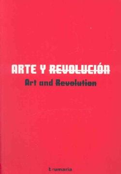Arte y Revolucion/ Art and Revolution (Paperback)
