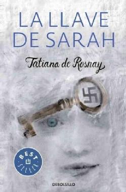 La llave de Sarah / Sarah's Key (Paperback)
