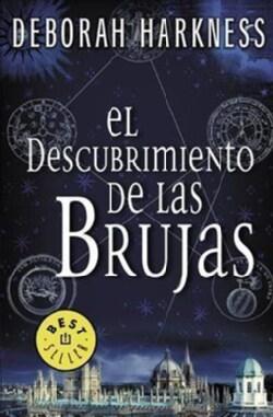 El descubrimiento de las brujas/ A Discovery of Witches (Paperback)