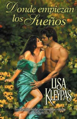 Donde Empiezan Los Suenos / Where Dreams Begin (Paperback)