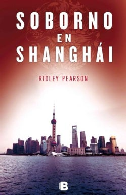 Soborno en Shangai / The Risk Agent (Paperback)