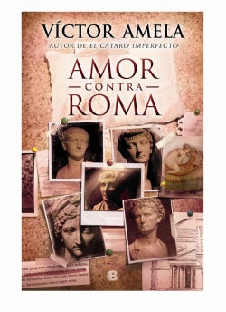 Amor contra Roma / Love Against Rome (Hardcover)