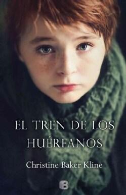 El tren de los huerfanos / Orphan Train (Hardcover)