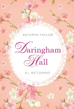 Daringham Hall el retorno / Daringham Hall The Return: El Retorno (Paperback)