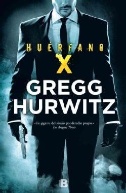 El huerfano X / Orphan X (Paperback)