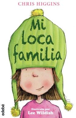 Mi loca familia/ My Funny Family (Paperback)