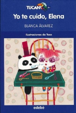 Yo te cuido, Elena/ I'll Take Care of You, Elena (Paperback)