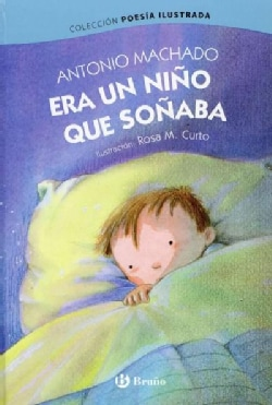 Era un nino que sonaba / Once a Little Boy Was Dreaming (Hardcover)