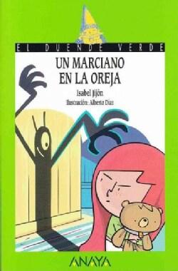 Un marciano en la oreja/ The Martian in Your Ear (Paperback)