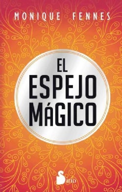 El espejo magico / Magic Mirror (Paperback)