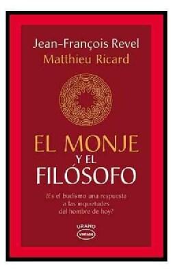 El monje y el filosofo / Tha Monk and the Philosopher (Paperback)