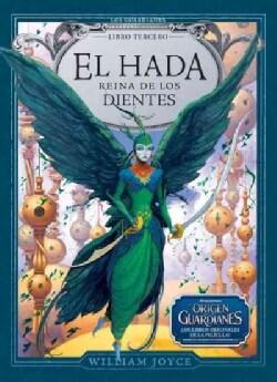 El hada reina de los dientes / Toothiana, Queen of the Tooth Fairy Armies (Hardcover)