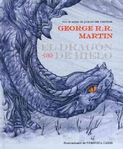 El dragon de hielo / The Ice Dragon (Hardcover)