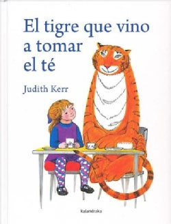 El tigre que vino a tomar el te/ The Tiger Who Came to Tea (Hardcover)
