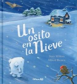Un osito en la nieve/ Snow Bear (Hardcover)