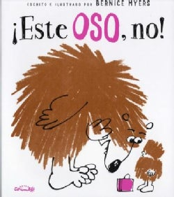 ¡Este oso, no! / Not this Bear! (Hardcover)