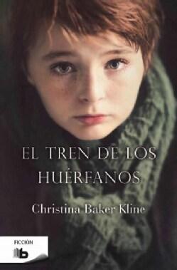El tren de los huerfanos/ Orphan Train (Paperback)