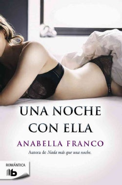 Una noche con ella/ A Night With Her (Paperback)