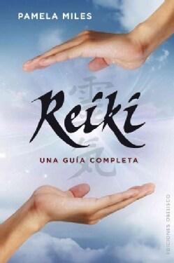 Reiki: Una Guia Completa / a Comprehensive Guide (Paperback)