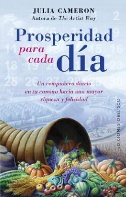 Prosperidad para cada dia/ Prosperity Every Day (Paperback)