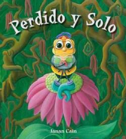 Perdido y solo / Lost and Alone (Hardcover)