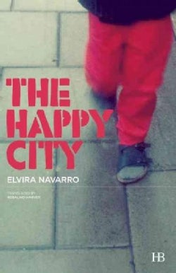 The Happy City (Paperback)